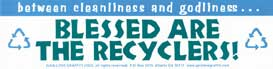 Between Cleanliness & Godliness: Blessed Are the Recyclers