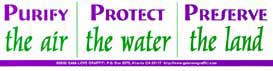 Purify the Air / Protect the Water / Preserve the Land