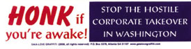 Honk If You're Awake! Stop the Hostile Corporate Takeover in Washington