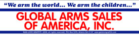 We Arm the World... We Arm the Children... Global Arms Sales of America, Inc.